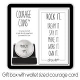 Rock It Courage Coin