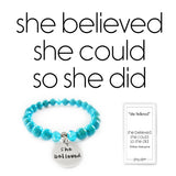 """She believed"" Beaded Bangle Quote of the Week"