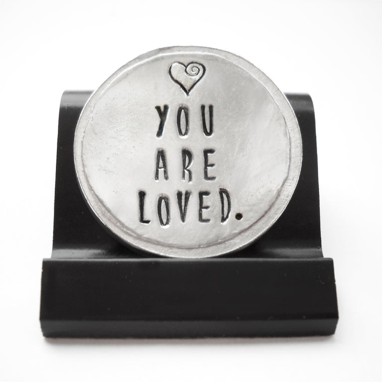 You Are Loved Courage Coin