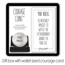 Load image into Gallery viewer, You Rock Courage Coin