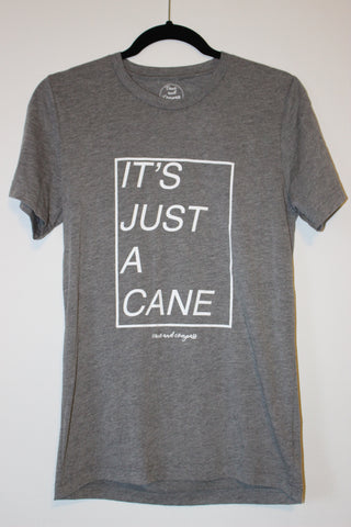 "Unisex ""It's Just A Cane"" Tee"