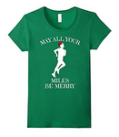 May All Your Miles Be Merry Tee