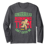 Gingerbread Running Team Long Sleeve Shirt