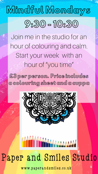 Mindful Mondays - Start your week with an hour of colouring and calm!
