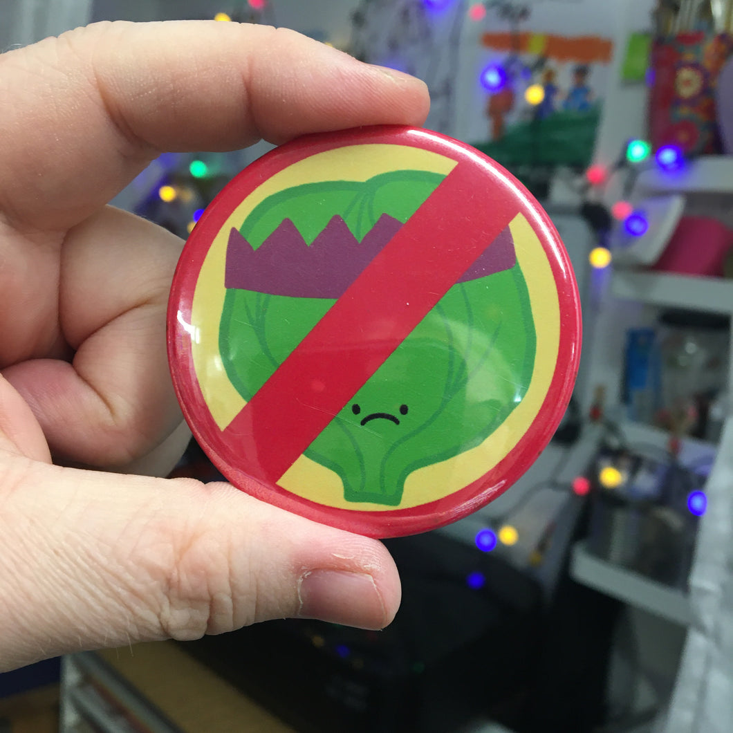 Sprout Hater Badge or Magnet