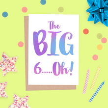 60th Birthday card - The Big 60!