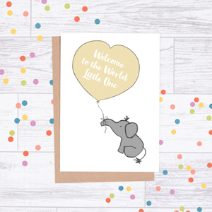 Welcome to the World Little One - New Baby Card - Elephant & Balloon
