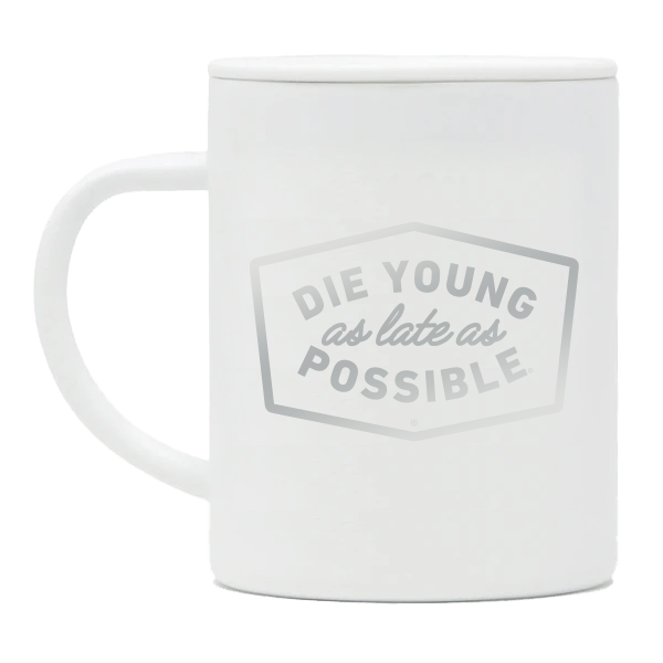 limited edition white MIZU camping mug with BUBS Naturals 'Die Young as late as Possible' slogan