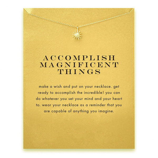 "Jewelry - Limited Edition ""Accomplish Magnificent Things"" Sunstar Gold Or Silver Necklace - FREE SHIPPING"
