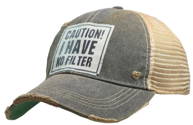 "Vintage Life ""Caution! I Have No Filter"" Distressed Trucker Cap"