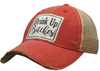 "Vintage Life ""Drink Up Bitches"" Distressed Trucker Cap"