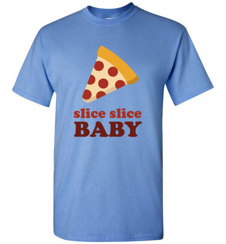 Slice Slice Pizza T-Shirt