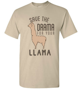 Save the Drama for Your Llama - Kids Funny Llama Shirt