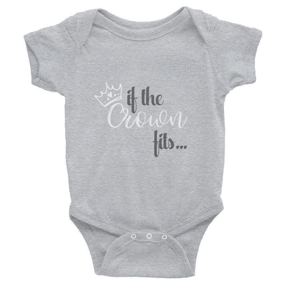 If the Crown Fits.. Baby Onesies