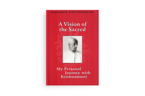 A Vision of the Sacred: My Personal Journey with K