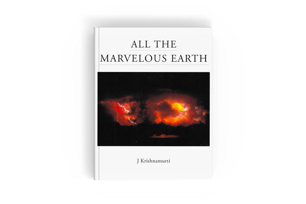 All the Marvelous Earth (softback)