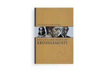 The Life and Death of Krishnamurti