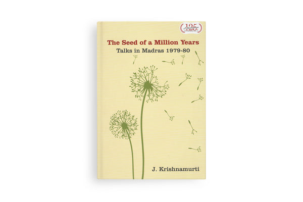 The Seed of a Million Years