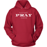 Play Hard Pray Harder Mens Hooded Sweatshirt - Turn Left T-Shirts Racewear