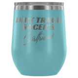 Dirt Track Racer's Girlfriend 12 oz Wine Tumbler - Turn Left T-Shirts Racewear