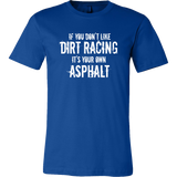If You Don't Like Dirt Racing Mens T-Shirt - Turn Left T-Shirts Racewear