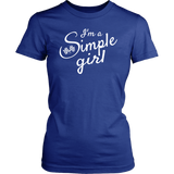 I'm A Simple Girl T-Shirt - Turn Left T-Shirts Racewear