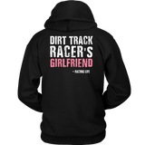 Dirt Track Racer's Girlfriend Hoodie - Turn Left T-Shirts Racewear