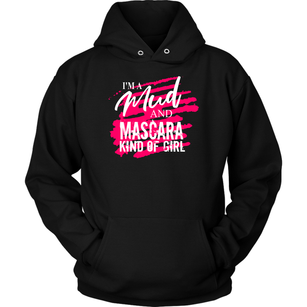 I'm A Mud and Mascara Kind Of Girl Hoodie - Turn Left T-Shirts Racewear