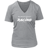 My Mind Is Always Racing V-Neck T-Shirt - Turn Left T-Shirts Racewear