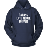 Badass Late Model Driver Hoodie - Turn Left T-Shirts Racewear