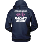 Stressed Blessed Racing Obsessed Hoodie (Back Side Print) PINK - Turn Left T-Shirts Racewear