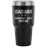 Badass Midwest Mod Driver 30 oz Travel Tumbler - Turn Left T-Shirts Racewear