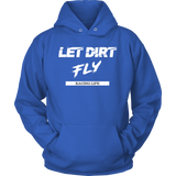 Let Dirt Fly Mens Hooded Sweatshirt - Turn Left T-Shirts Racewear