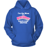Mom Of A Awesome Race Car Driver Hoodie - Turn Left T-Shirts Racewear