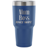 Mom Boss Race Wife 30 oz Travel Tumbler - Turn Left T-Shirts Racewear
