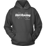 Dirt Racing Unisex Hooded Sweatshirt - Turn Left T-Shirts Racewear