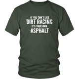 If You Don't Like Dirt Racing Men's T-Shirt - Turn Left T-Shirts Racewear