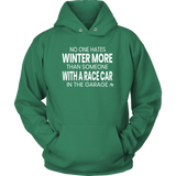 No One Hates Winter More Quote Hoodie - Turn Left T-Shirts Racewear
