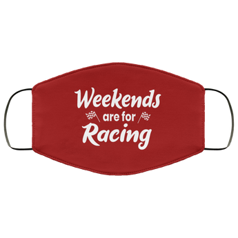 FMA Face Mask Weekends Are For Racing - Turn Left T-Shirts Racewear