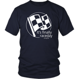It's Finally Raceday Racing Life Collection T-Shirt - Turn Left T-Shirts Racewear