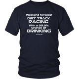 Weekend Forecast Dirt Track Racing Drinking T-Shirt - Turn Left T-Shirts Racewear