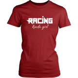 Racing Kinda Girl Women T-Shirts - Turn Left T-Shirts Racewear