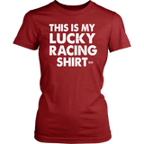 This Is My Lucky Racing Shirt - Turn Left T-Shirts Racewear