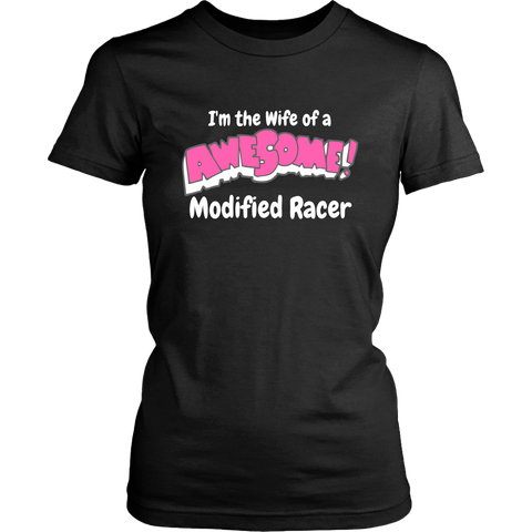 Wife Of A Awesome Modified Racer Women T-Shirt - Turn Left T-Shirts Racewear