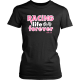 Racing Life Forever T-Shirt - Turn Left T-Shirts Racewear