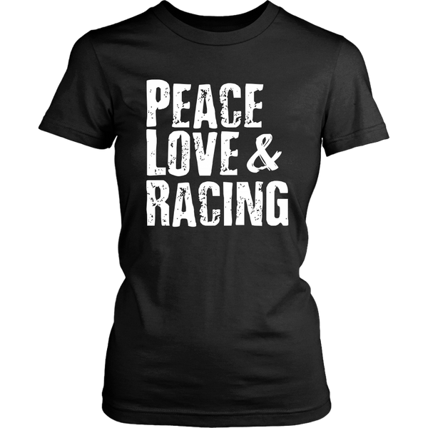 Peace Love & Racing Women T-Shirt