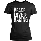 Peace Love & Racing Women T-Shirt - Turn Left T-Shirts Racewear