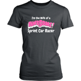 Wife Of A Awesome Sprint Car Racer Women T-Shirt - Turn Left T-Shirts Racewear