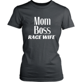 Mom Boss Race Wife Women's T-Shirt - Turn Left T-Shirts Racewear
