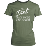 I'm A Dirt Track Racing Kind Of Girl T-Shirt - Turn Left T-Shirts Racewear